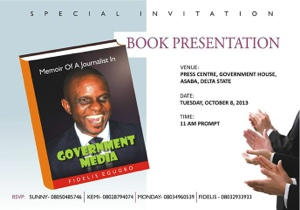 """Oct. 08: Unveiling """"Memoirs Of A Journalist In Government Media"""" -By Fidelis Egugbo"""